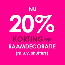roze sticker met 20% korting op raamdecoratie met uitzondering van shutters